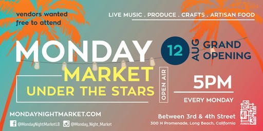 Monday Night Market - Under the Stars