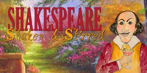 Shakespeare Shaken and Stirred, Benefiting Nebraska Shakespeare