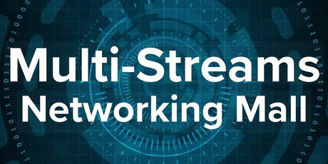 Multi-Streams Networking Mall tickets
