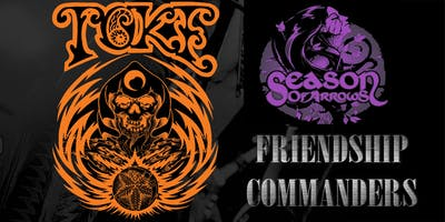 Toke, Season of Arrows, Friendship Commanders