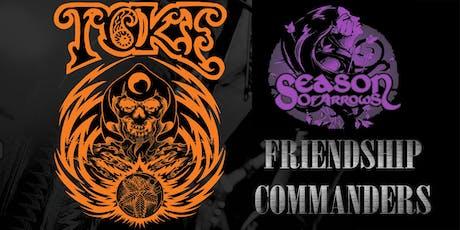 Toke, Season of Arrows, Friendship Commanders tickets