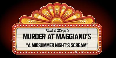 """""""A Midsummer Night's Scream"""" Murdery Mystery at Maggiano's"""