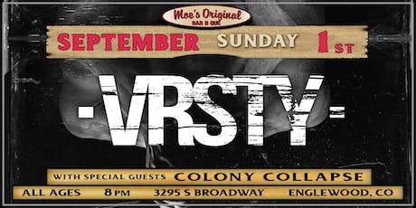 VRSTY at Moe's Original BBQ Englewood tickets