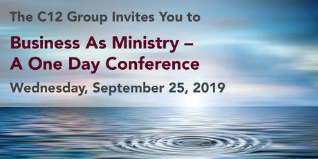 C12 Group Marketplace Leaders Business as Ministry Conference  tickets