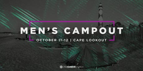 2019 Men's Campout @ Cape Lookout | October 11th and 12th tickets