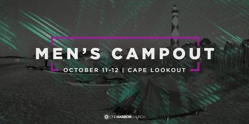 2019 Men's Campout @ Cape Lookout | October 11th and 12th