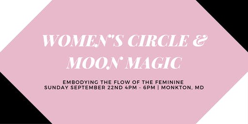 Women's Circle & Moon Magic
