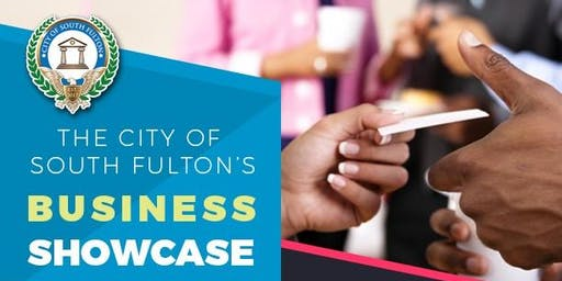 The City of South Fulton's Business Showcase
