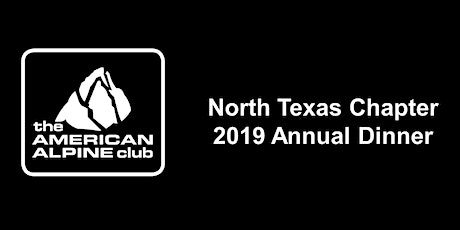 American Alpine Club - North Texas Chapter - Annual Dinner tickets