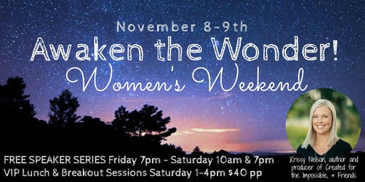 Awaken the Wonder Women's Weekend