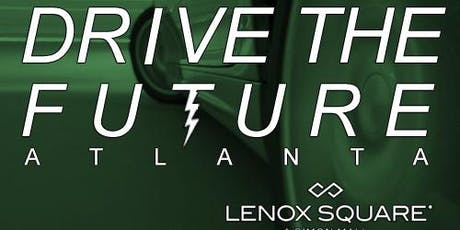 Drive The Future Atlanta - Electric Vehicle Event Sat, Sep 21 @ Lenox Mall tickets