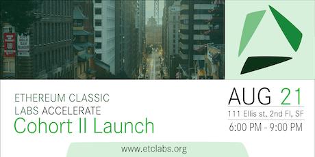 ETC Labs Cohort II Launch tickets