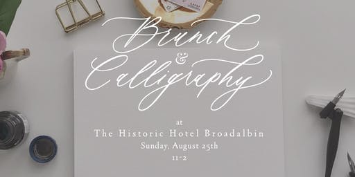 Brunch and Calligraphy at The Historic Hotel Broadalbin