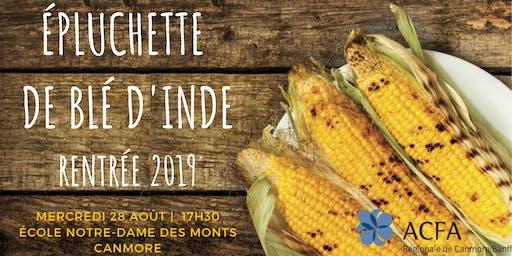 Épluchette de blé d'Inde - Rentrée 2019