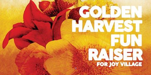 Golden Harvest FUNraiser for Joy Village