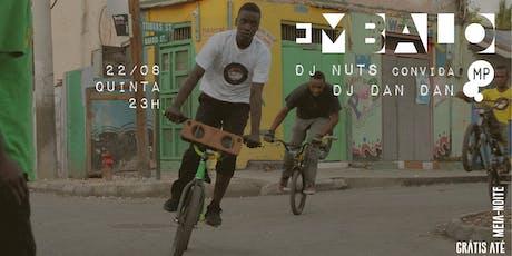 22/08 - EMBALO: DJ NUTS CONVIDA DANDAN NO MUNDO PENSANTE ingressos