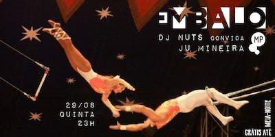 29-08+-+EMBALO%3A+DJ+NUTS+CONVIDA+JU+MINEIRA+NO