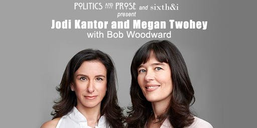Jodi Kantor & Megan Twohey | SHE SAID with Bob Woodward