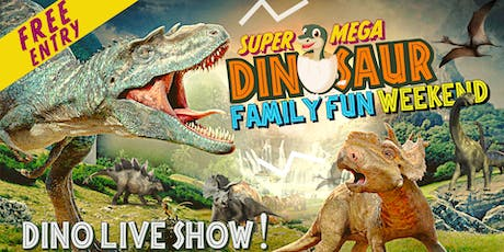 Super Mega DINOSAUR Family Fun Weekend!  With Live Stage Show, Rides & more tickets