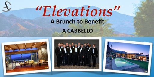 ELEVATIONS     A Brunch to Benefit A Cabbello