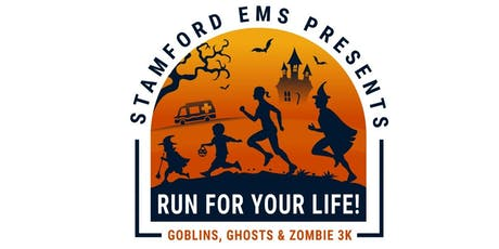 Stamford EMS - RUN for Your LIFE!  3K tickets