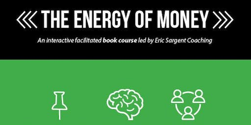 The Energy of Money Book Course