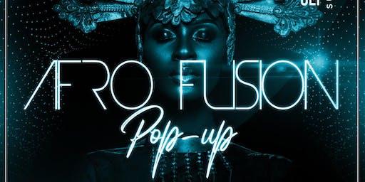AFRO FUSION POP UP: AFROBEAT, HIPHOP, DANCEHALL, SOCA, LATIN & MORE