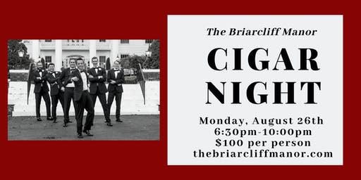 August Cigar Night at The Briarcliff Manor