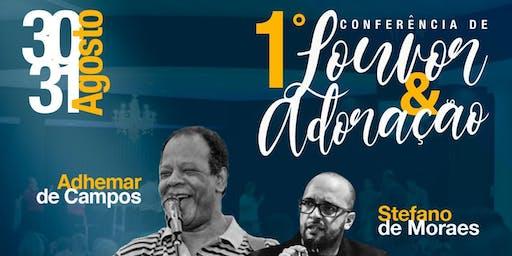 1ª Conferencia de Louvor e Adoraçao - Família Debaixo da Graça