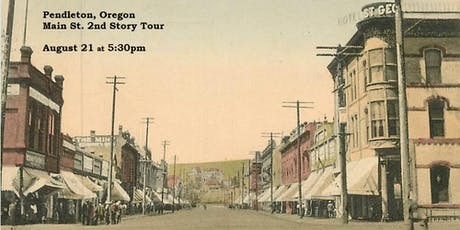 OAPA Eastern Oregon Events: Main St. 2nd Story Tour tickets