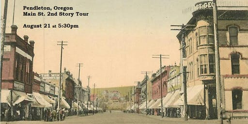 OAPA Eastern Oregon Events: Main St. 2nd Story Tour