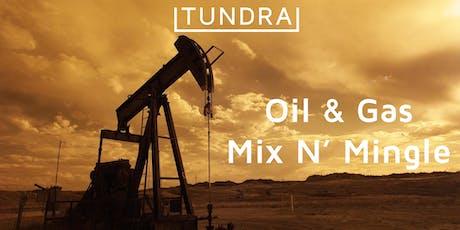 Oil & Gas Mix N' Mingle  tickets