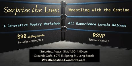 Surprise the Line: Wrestling with the Sestina tickets