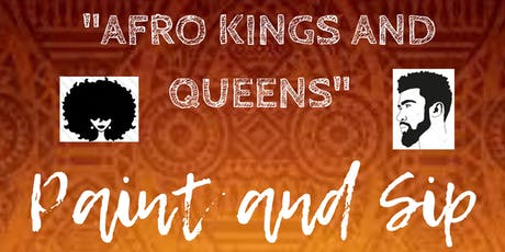 """Afro Kings and Queens"" Paint & Sip tickets"