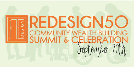 Redesign50 Community Wealth Building Summit & Celebration