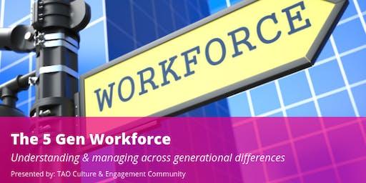 Inclusivity Lab: The 5 Gen Workforce