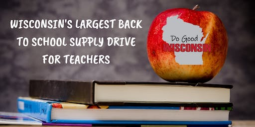 Wisconsin's Largest Back to School Supply Drive for Teachers