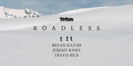Sierra Nevada Spotlight: Teton Gravity Research- Roadless (Mills River, NC) tickets