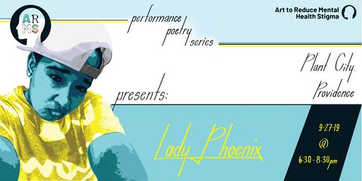ARMS Poetry Series Presents: Lady Phoenix