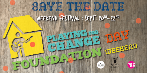 "soundwaves at spruce & adorn : ""Playing for Change 3-Day Festival"""
