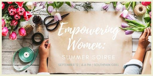 Empowering Women: Summer Soiree!