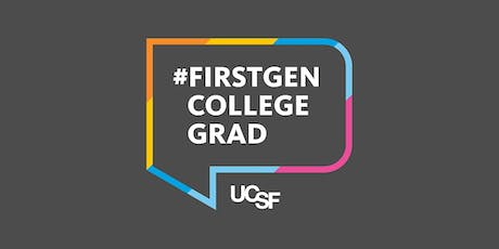 UCSF First Generation to College Workshop tickets