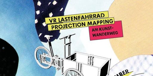 (Fr) Medienkompetenz & Lichtspiel WS: Virtual Reality am Kunstwanderweg