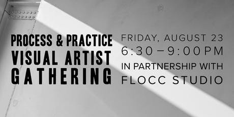 Process & Practice: Visual Artist Gathering tickets