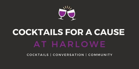 Cocktail For A Cause: Harlowe Bar tickets