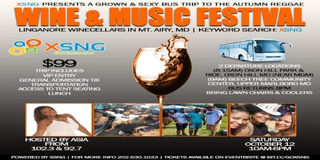 XSNG Presents: Bus Trip to Linganore Autumn Reggae Wine & Music Festival  tickets