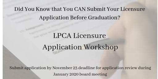 LPCA Licensure Application Workshop