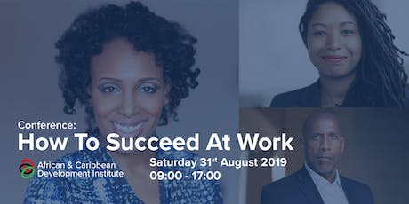 African & Caribbean Development Institute - How to succeed at work tickets