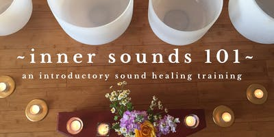 SOLD OUT! Bay Area Sound Healing 101 Training - November