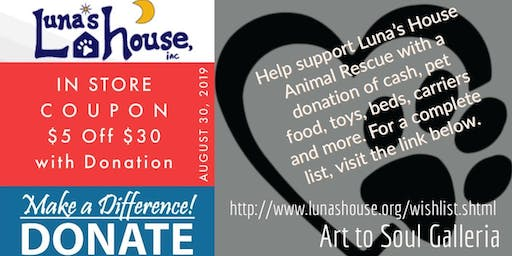 Art to Soul Galleria's Donation Drive for the Animals Helping Luna's House
